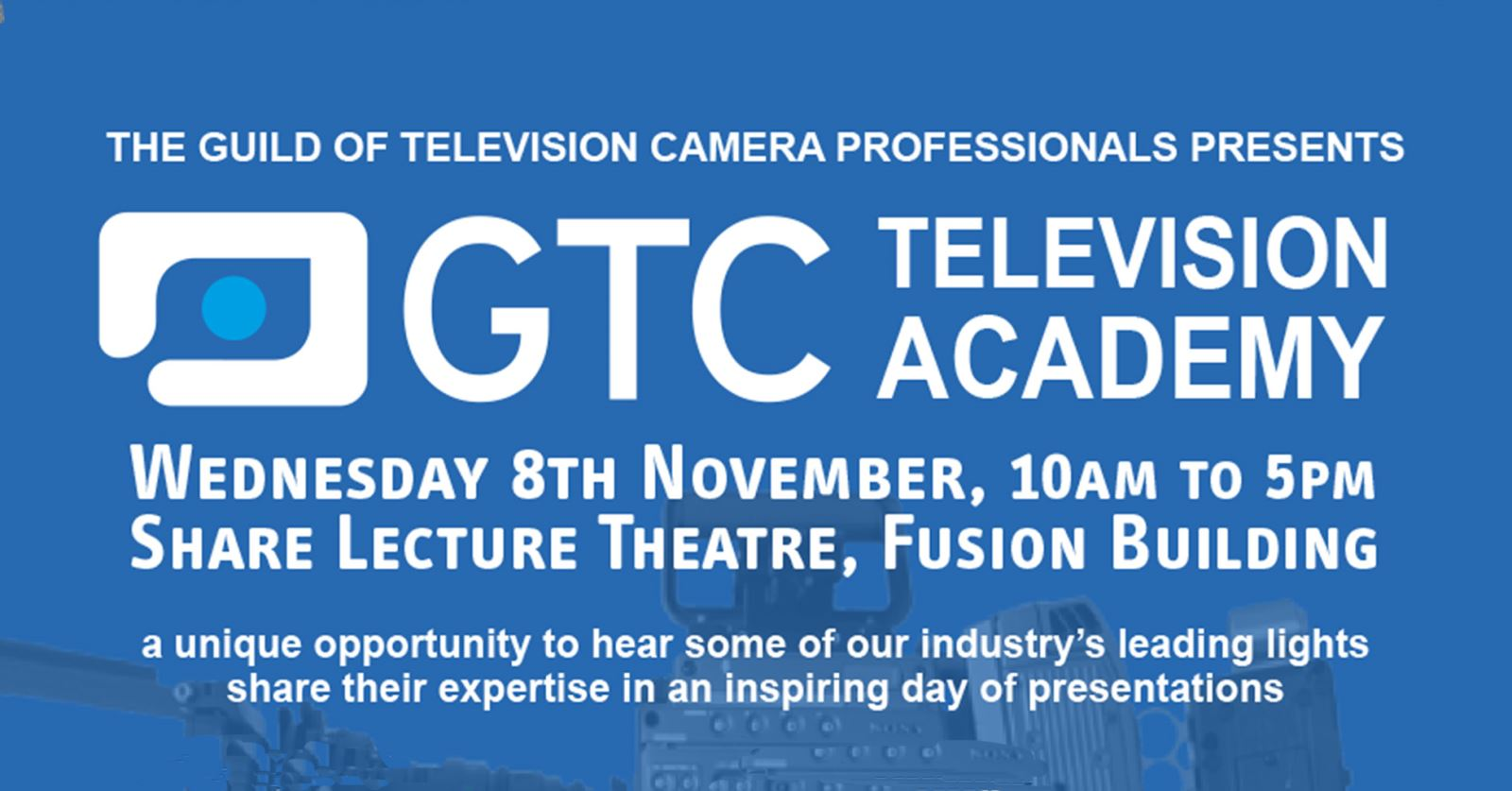 The first ever GTC TV Academy will take place at Bournemouth University on Wednesday 8 November