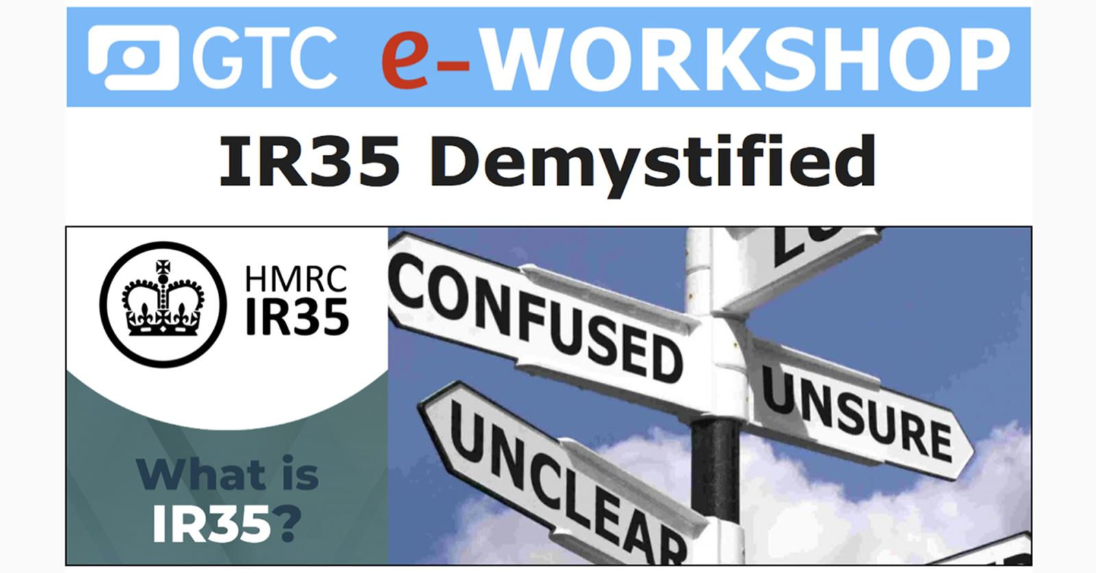 GTC eWorkshop – IR35 Demystified: see the recording now