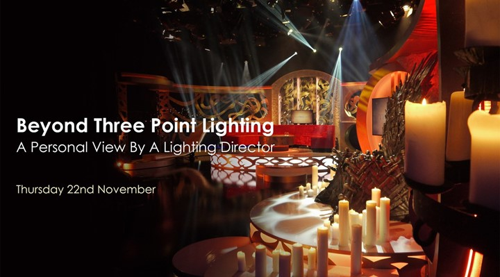 Beyond Three Point Lighting – a personal view by a lighting director