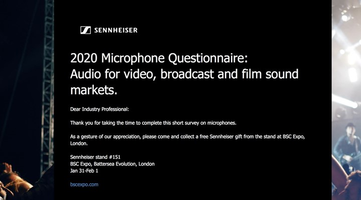 Complete a Sennheiser questionnaire and collect a free gift at BSC Expo